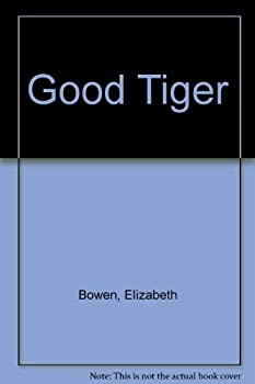 The Good Tiger 0394912047 Book Cover
