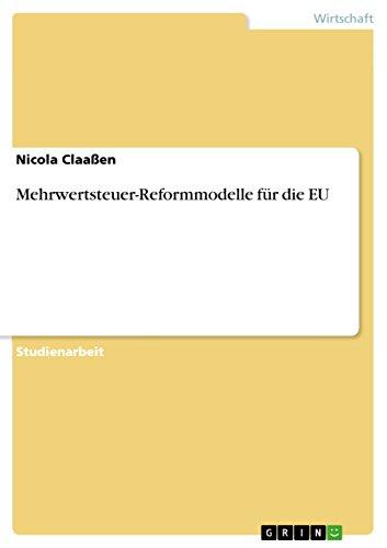 Mehrwertsteuer-Reformmodelle für die EU