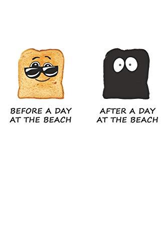 Before A Day At The Beach - After A Day At The Beach: Ein Tag Am Strand. Notizbuch / Tagebuch / Heft mit Karierten Seiten. Notizheft mit Weißen Karo ... Planer für Termine oder To-Do-Liste.