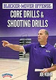 Blocker-Mover Offense: Core Drills and Shooting Drills