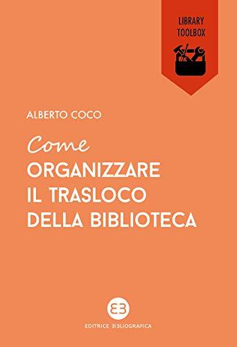 Come organizzare il trasloco della biblioteca (Italian