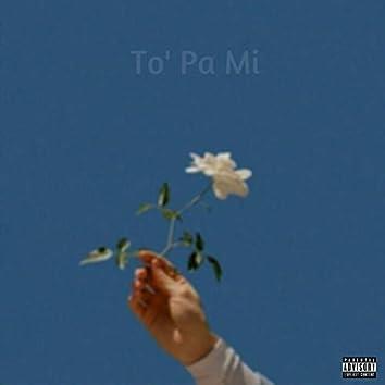 To' Pa Mi (feat. Kidd Basashi)