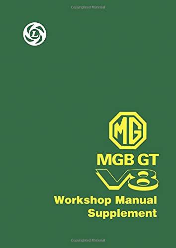 MG MGB GT V8 Workshop Manual Supplement: Owners Manual (Official Handbooks)