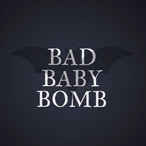 BAD BABY BOMB