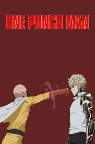 One Punch Man Notebook: Cute College Wide Ruled Journal Notebook for School Students, Teen Boys and Girls, Kids, Women for Creative Writing ... (One Punch Man Composition Notebooks)