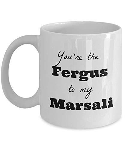 Eres el Fergus de mi taza Marsali - Outlander - Jamie Fraser - JAMMF 11oz