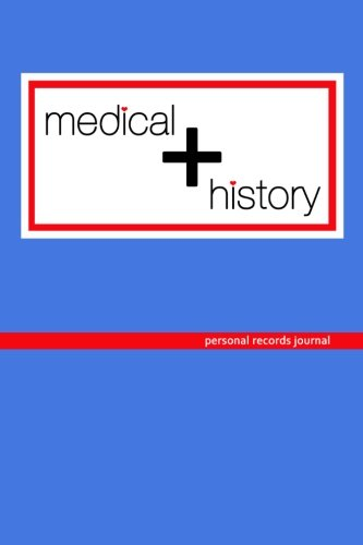 Medical History & Records
