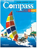 高校教科書 Compass English Communication Ⅱ Revised [教番:コⅡ335]
