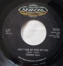 Can't Take My Eyes off You / To Give (The Reason I LIve) (Vinyl 45, 7 inch)