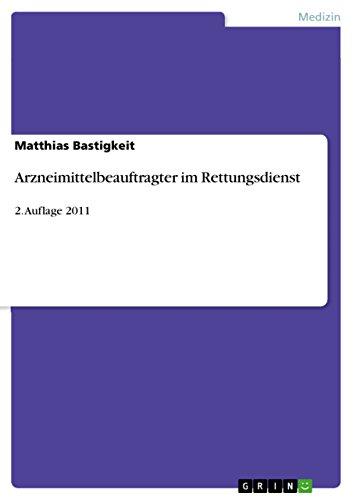 Arzneimittelbeauftragter im Rettungsdienst: 2. Auflage 2011