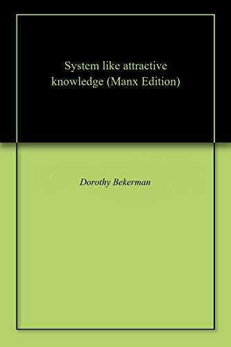 System like attractive knowledge (Manx Edition)