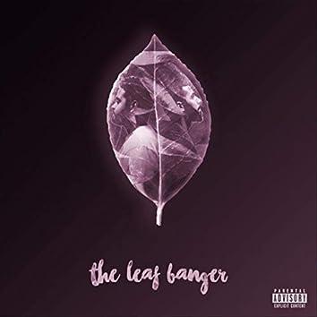 The Leaf Banger EP