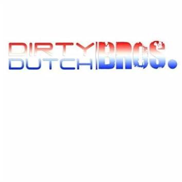 I Represent That Dirty Dutch REMIXES