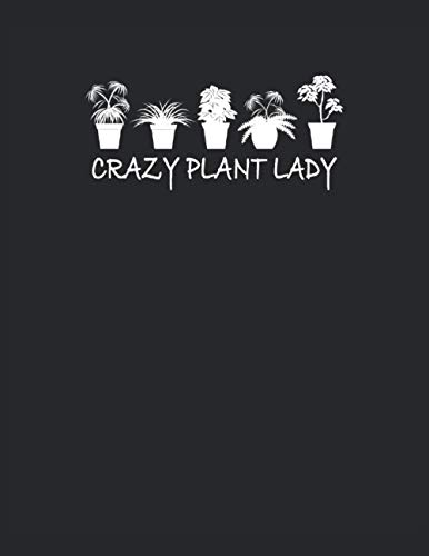 Crazy Plant Lady: Notebook | Quad Ruled | Checkered, Letter (8.5