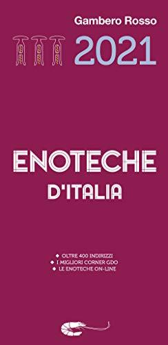 Enoteche d'Italia del Gambero Rosso 2021