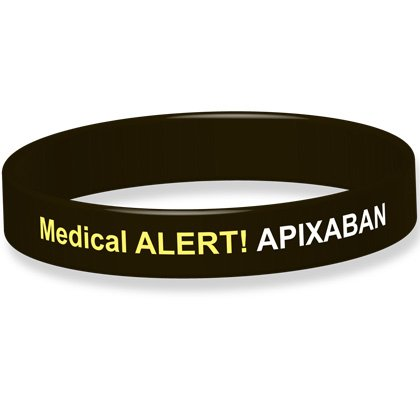 Medical Alert! Taking Apixaban Silicone Wristband (Medium, Black)