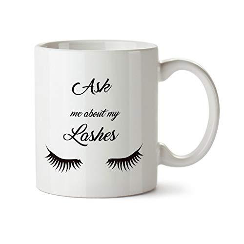 Pregúnteme acerca de mis pestañas Taza de café con leche de diseño contemporáneo divertido - Cerámica - Taza de té - 11 oz - Taza linda de chicas divertidas para novia, mamá, señora jefa, esposa, tía,