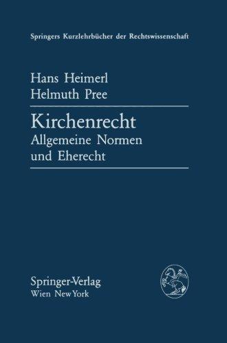 Kirchenrecht: Allgemeine Normen und Eherecht (Springers Kurzlehrbücher der Rechtswissenschaft)