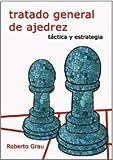 Tratado General de Ajedrez II: Táctica y Estratégia