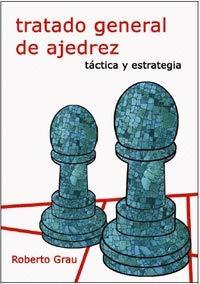 Tratado general de ajedrez - Táctica y estrategia
