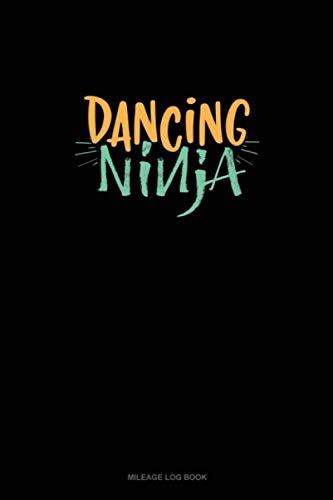 Dancing Ninja: Mileage Log Book