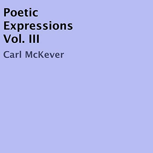 Poetic Expressions Vol. III audiobook cover art