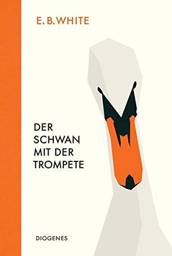 Der Schwan mit der Trompete (Kinderbücher)