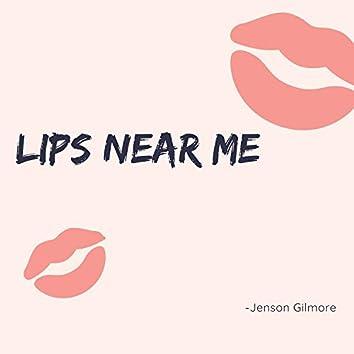 Lips Near Me