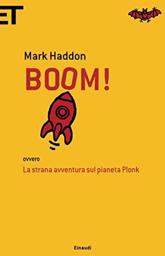 Boom!: ovvero La strana avventura sul pianeta Plonk