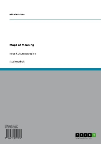 Maps of Meaning: Neue Kulturgeographie (German Edition)