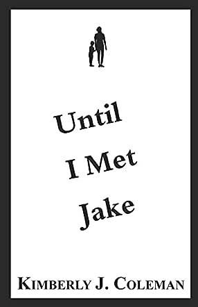 Until I Met Jake