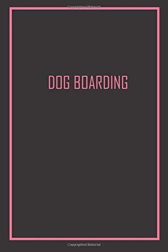 DOG BOARDING: Elegant Pink / Black Cover- 120 Pages Logbook,...