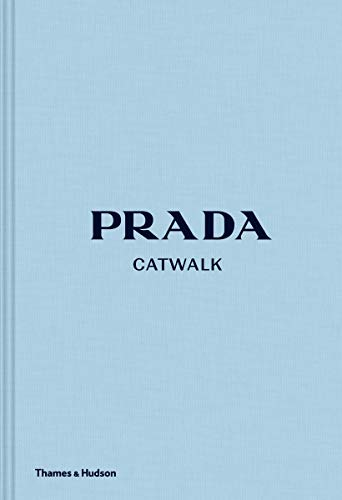 Prada Catwalk: The Complete Collections