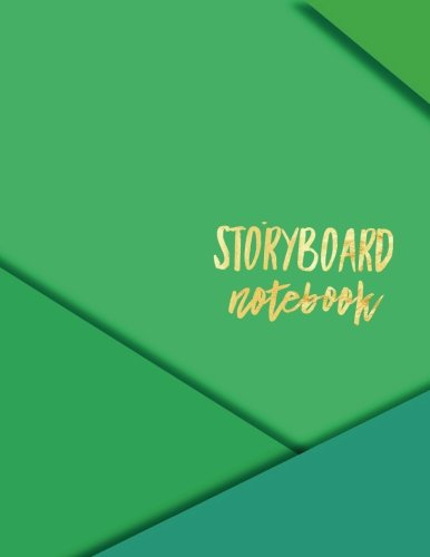 Compare Textbook Prices for Storyboard Notebook: Green- Filmmaker Handbook Text Book Journal | Enhance Your Creative Process- Sketch Write & Note Frames | Index, Template, Notes ... 3 Frames Per Page Performing Art Volume 6  ISBN 9781985822139 by Journals, Signature Planner