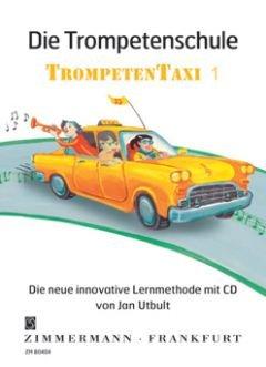 TROMPETENTAXI 1 - DIE TROMPETENSCHULE - arrangiert für Trompete - mit CD [Noten / Sheetmusic] Komponist: UTBULT JAN