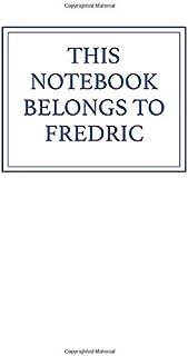 This Notebook Belongs to Fredric
