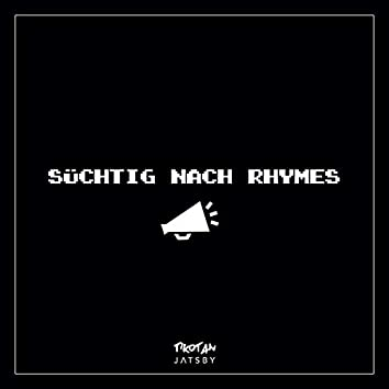 Süchtig nach Rhymes