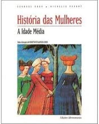 Historia Das Mulheres - V. 02 - A Idade Media