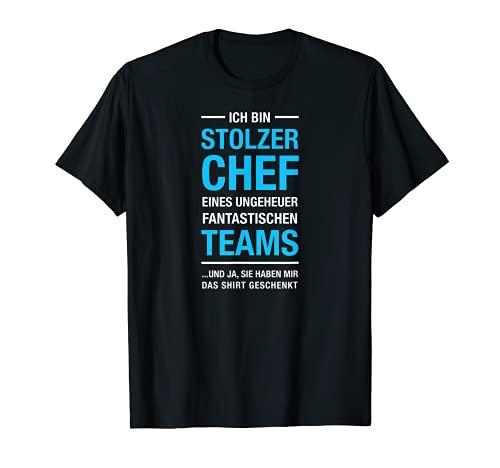 Stolzer Chef Eines Fantastischen Teams - Boss Manager Spruch T-Shirt