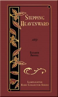 Stepping Heavenward (Rare Collector's Series) by Elizabeth Prentiss (2002-05-04)