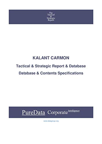 KALANT CARMON: Tactical & Strategic Database Specifications - Israel perspectives (Tactical & Strategic - Israel Book 30977) (English Edition)