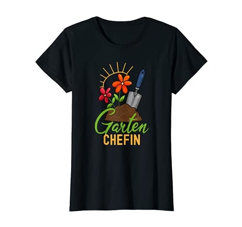 Damen Garten Chefin Gärtnerin Hobbygärtnerin Gartenarbeit Garten T-Shirt