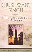 The collected novels: Train to Pakistan, I shall not hear the nightingale, Delhi