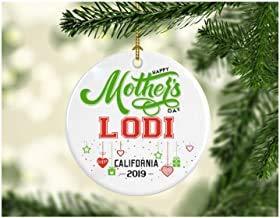GFGKKGJFF Adornos para mamá e hija, esposa - Divertido Estado de la ciudad natal - Feliz día de la madre Lodi California CA Distancia relaciones regalos adornos de Navidad