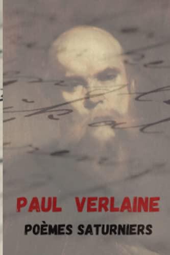 Poèmes Saturniens: Poèmes saturniens de Paul Verlaine