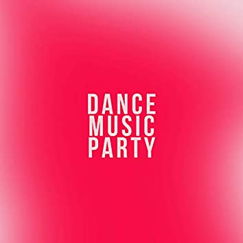 Dance Music Party