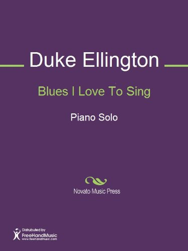 Blues I Love To Sing (English Edition)