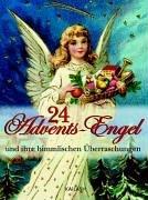 24 Advents-Engel: Und ihre himmlischen Überraschungen
