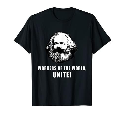 Trabajadores del Mundo se unen Marx Cita camarada socialista Camiseta
