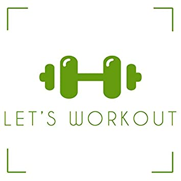 Let´s Workout